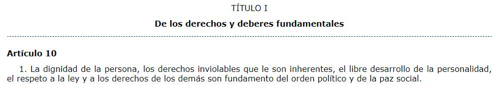 Artículo 10.1 de la Constitución Española.